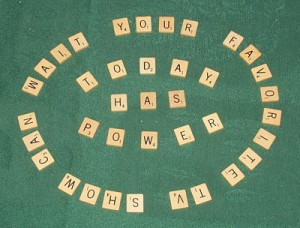 Today Has Power with Scrabble Tiles